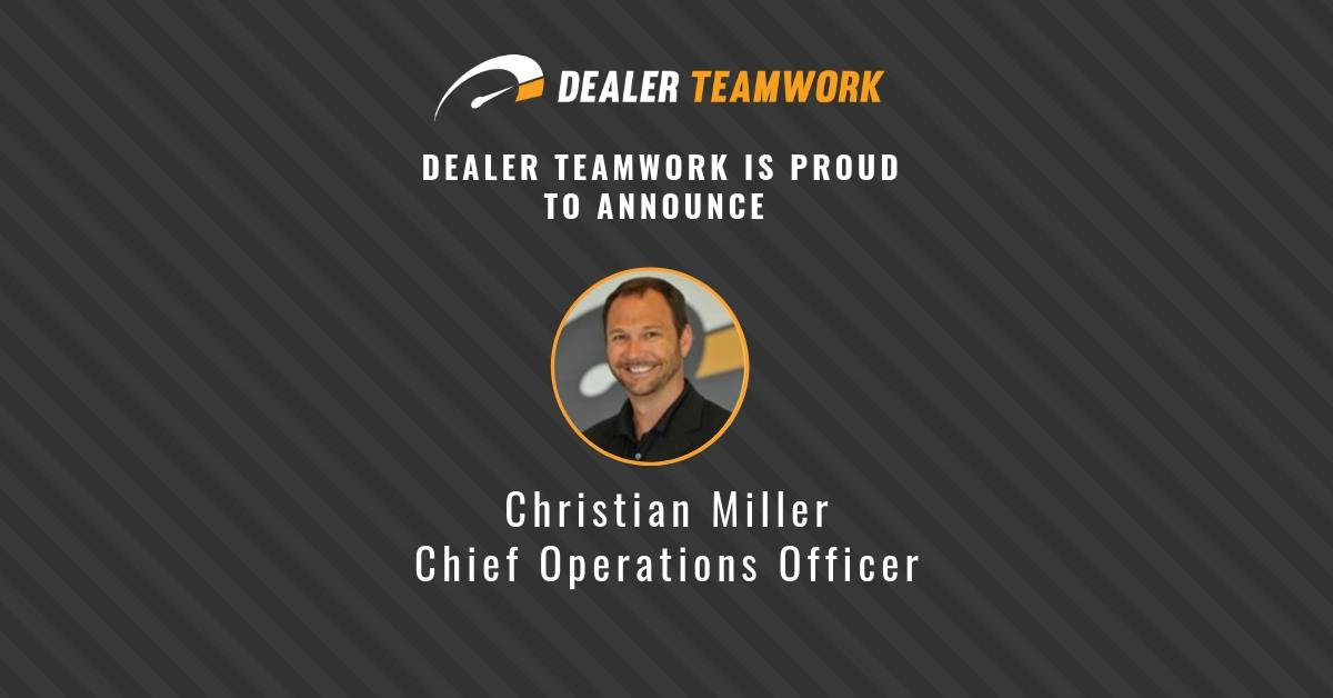 Christian Miller- COO - Dealer Teamwork