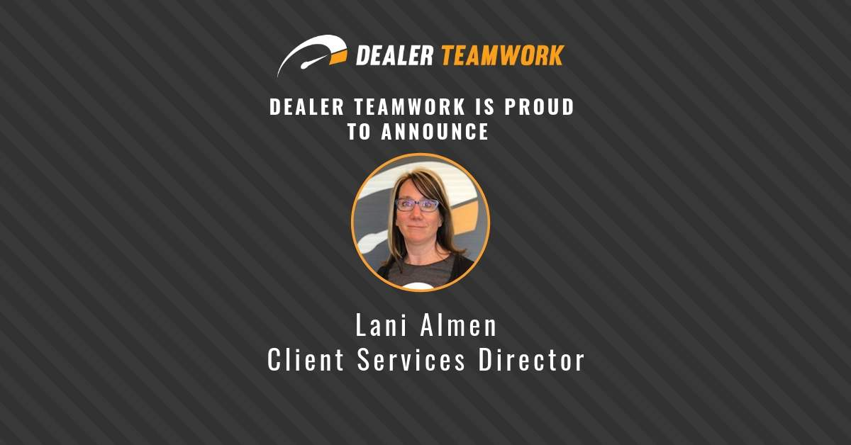 Lani Almen - Dealer Teamwork