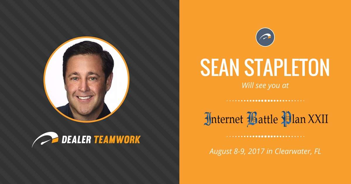 Sean Stapleton - Dealer Teamwork at Internet Battle Plan