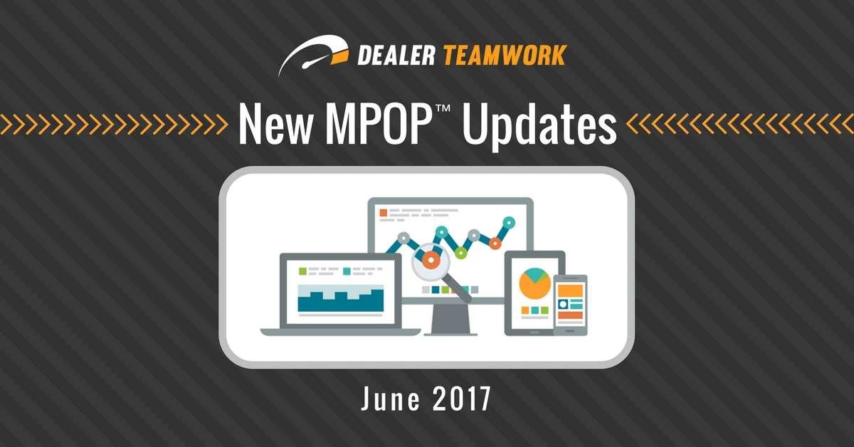 Dealer Teamwork MPOP® Updates