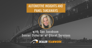 sue Jabson - Dealer Teamwork Automotive Insights