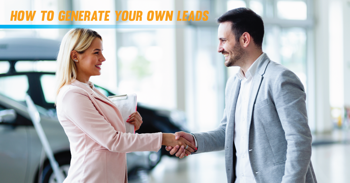 How To Generate Your Own Leads