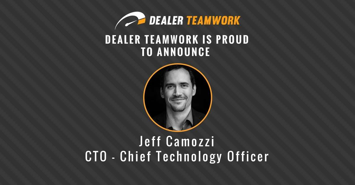 Jeff Camozzi - CTO, Dealer Teamwork