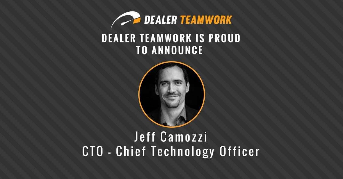 Jeff Camozzi - CTO, Dealer Teamwork