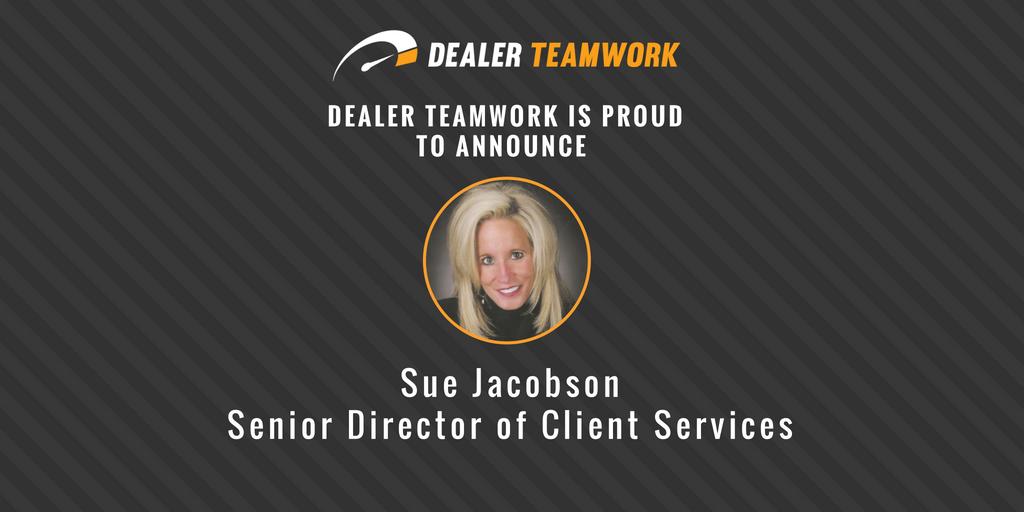 Sue Jacobson, Dealer Teamwork