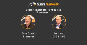 Dealer Teamwork- Graphic showing Gary Cootes and Joe Skar being promoted to new executive positions.