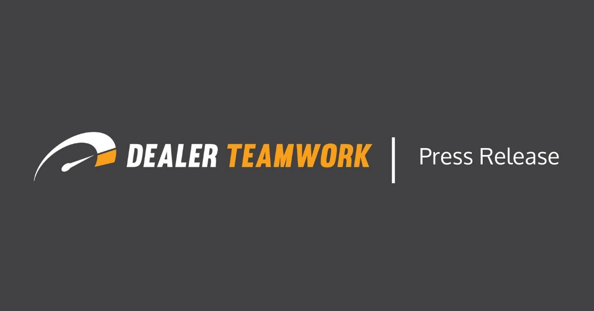 Client Services Press Release - Dealer Teamwork