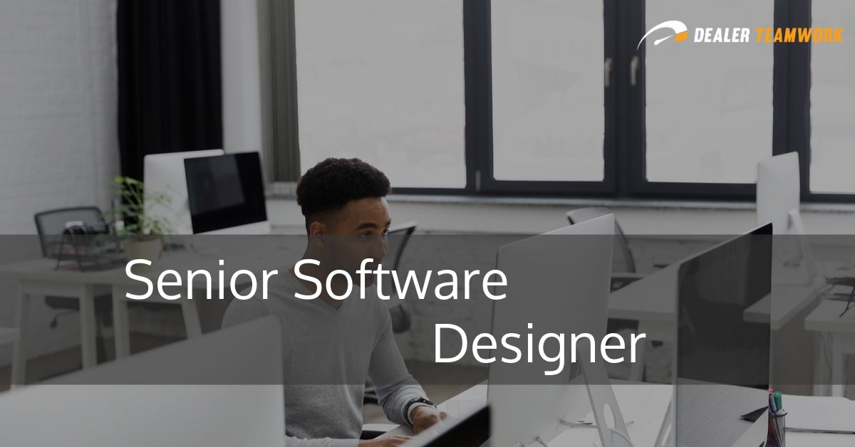 Senior Software Designer - Dealer Teamwork