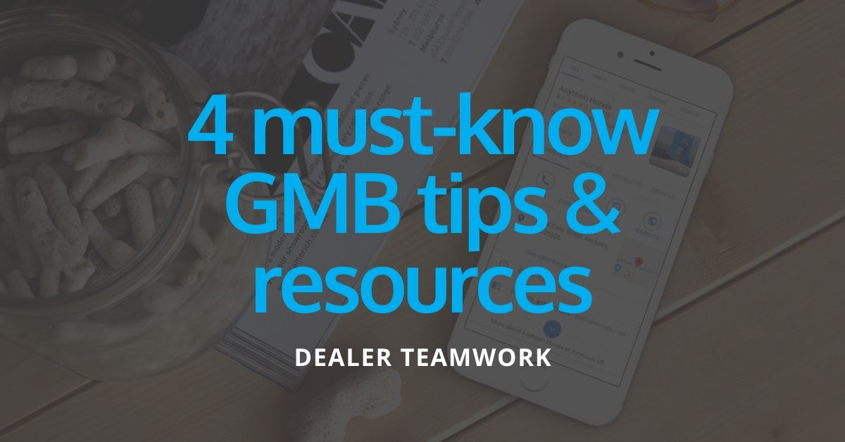 2020.03.05 GMB Tips & Resources Blog - Dealer Teamwork