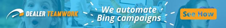 Dealer Teamwork Banner for Bing Campaign Automation