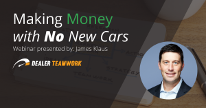 Webinar promo banner: Making Money with No New Cars by James Klaus